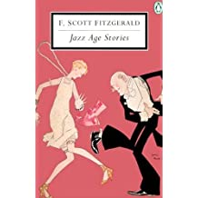 Jazz Age Stories (Penguin Twentieth-Century Classics)