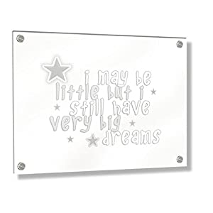 Feel Good Art Wall Mounted Acrylic Frame with Stand-off Bolts (40 x 30 x 0.6 cm, Medium, Soft Grey, I may be little but I have very big dreams/Nursery Dècor)