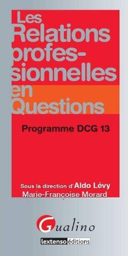 Les relations professionnelles en questions : Programme DCG 13