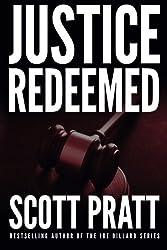 Justice Redeemed by Scott Pratt (2015-11-17)