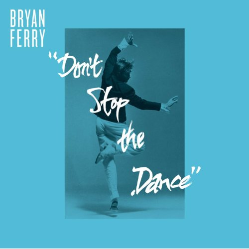 Don't Stop The Dance (Remixes)
