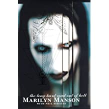 The Long Hard Road Out of Hell by Marilyn Manson (1998-02-12)