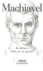 Le Prince ; L'Art de la guerre