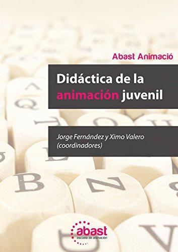 Didáctica de la Animación Juvenil por Abast Animació