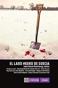 El lado negro de Suecia / A Darker Shade of Sweden par John-Henri Holmberg
