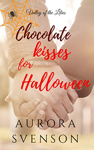 Chocolate Kisses for Halloween (Valley of the Lilies) (English Edition) - Halloween Kiss