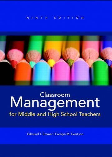 Classroom Management for Middle and High School Teachers (9th Edition) by Emmer, Edmund T. Published by Pearson 9th (ninth) edition (2012) Paperback