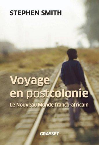 Voyage en Postcolonie (Documents Français) par Stephen Smith