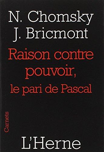 Raison contre pouvoir : Le pari de Pascal