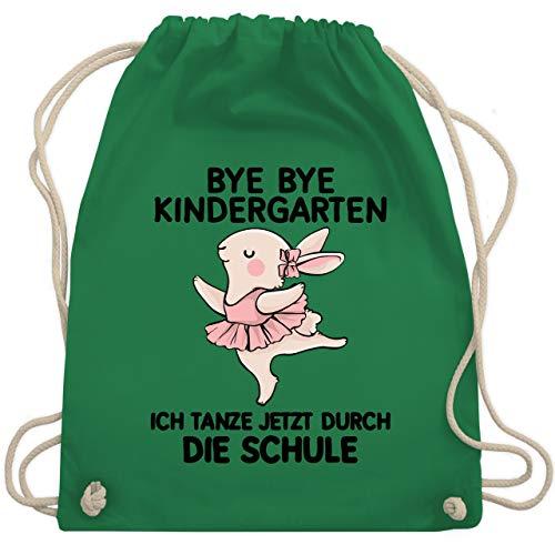 Einschulung und Schulanfang - BYE BYE Kindergarten ich tanze jetzt durch die Schule - Unisize - Grün - WM110 - Turnbeutel & Gym Bag Corp Bunny