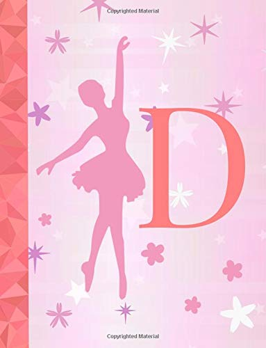 D: Ballet Notebook for Girls ~ Wide Ruled Composition Notebook 8.5