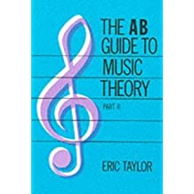 The AB Guide to Music Theory Part II (2)