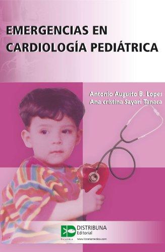 Emergencias en cardiología pediátrica por Antomio Lopes