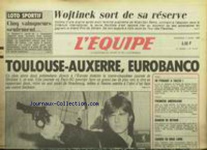 EQUIPE (L') [No 12412] du 04/04/1986 - WOJTINEK SORT DE SA RESERVE - TOULOUSE - AUXERRE - EUROBANCO - BOXE - TIOZZO - VOLLEY - RUGBY - BIANCHI - BASKET - ZAGREB. par Collectif