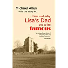 How and Why Lisa's Dad Got to be Famous