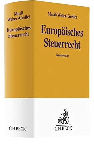 Europäisches Steuerrecht (Gelbe Erläuterungsbücher)