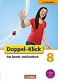 Doppel-Klick - Grundausgabe: 8. Schuljahr - Schülerbuch - Filiz Briem