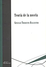 Teoría de la novela par Gonzalo Torrente Ballester