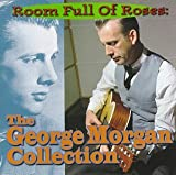 Songtexte von George Morgan - Room Full of Roses: The George Morgan Collection