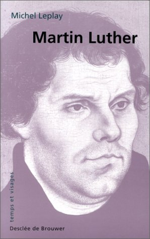 Martin Luther par Michel Leplay