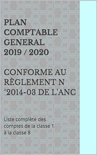 PLAN COMPTABLE GENERAL 2019/ 2020 conforme au règlement n°2014-03 ...
