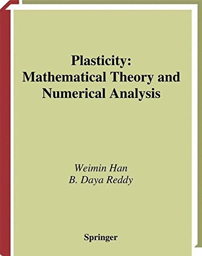 Plasticy. : Mathematical Theory and Numerical Analysis par Weimin Han