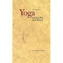 Yoga auf dem Weg nach Westen: Beiträge zur Rezeptionsgeschichte