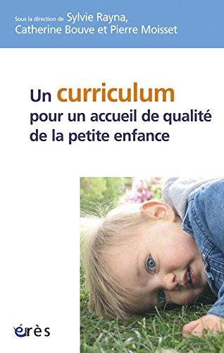 Un curriculum pour un accueil de qualité de la petite enfance ?