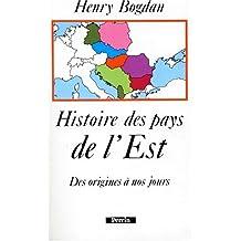 HISTOIRE DES PAYS DE L'EST. Des origines à nos jours