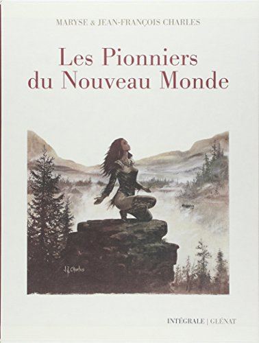 Les pionniers du Nouveau Monde