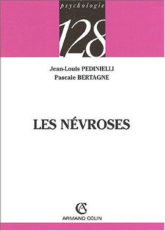 Les névroses par Jean-Louis Pedinielli