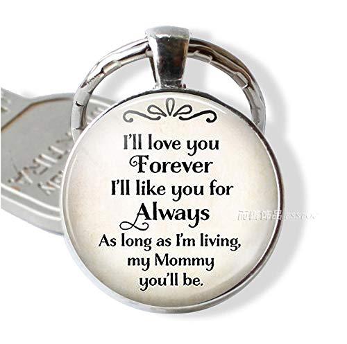 Zbzmm Llavero Love You Forever Motherly Love Quote Llavero Love Jewelry Bag Colgante Llavero Regalo para Madre Hija