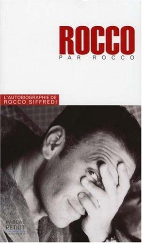 Rocco raconte Rocco : L'histoire de ...
