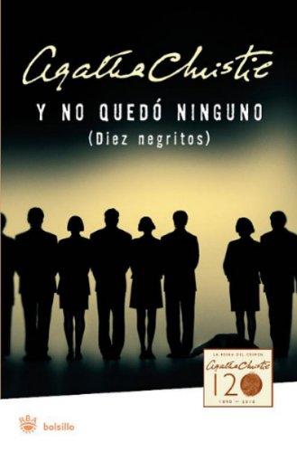 Y No Quedo Ninguno: = And Then There Were None