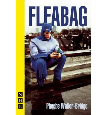 [(Fleabag)] [ By (author) Phoebe Waller-Bridge ] [September, 2014]