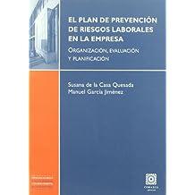 Plan de prevencion de riesgos laborales en la empresa, el