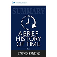 Summary: A Brief History of Time: From the Big Bang to Black Holes