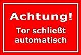 Melis Folienwerkstatt Schild - Tor schließt automatisch - 30x20cm | 3mm Hartschaum – S00076-D - 20 Varianten