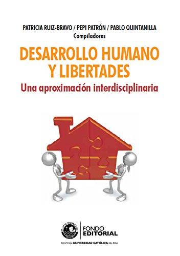 Desarrollo humano y libertades: Una aproximación interdisciplinaria
