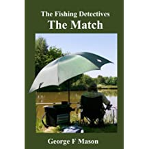 The Fishing Detectives: The Match