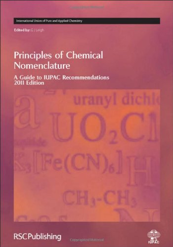 Principles of Chemical Nomenclature (International Union of Pure and Applied Chemistry (Hardcover))