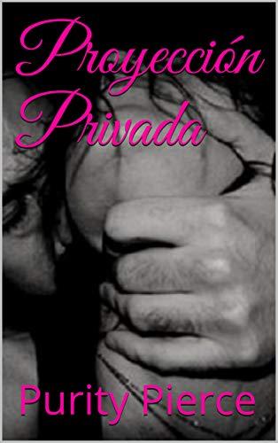 Proyección Privada de Purity Pierce