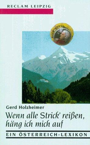 Wenn alle Strick' reißen, häng ich mich auf by Gerd Holzheimer (1997-09-05)