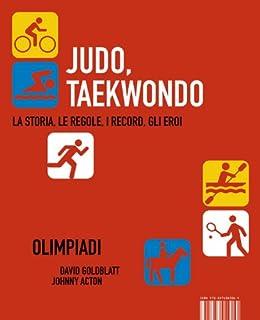 Judo, Tekwondo di [Goldblatt, David, Acton, Johnny]