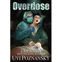 Overdose (Ash Suspense Thrillers with a Dash of Romance Book 3) (English Edition)