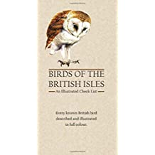 Birds of the British Isles: An Illustrated Check List