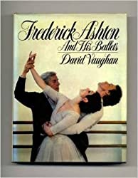 Frederick Ashton and His Ballets