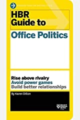 HBR Guide to Office Politics by Karen Dillon (9-Dec-2014) Paperback Unknown Binding