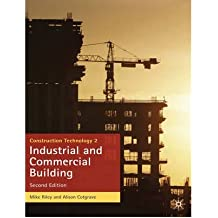 [ CONSTRUCTION TECHNOLOGY 2: INDUSTRIAL AND COMMERCIAL BUILDING BY COTGRAVE, ALISON](AUTHOR)PAPERBACK