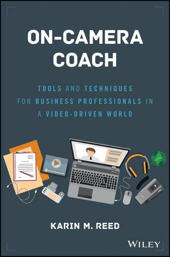 on-camera-coach-tools-and-techniques-for-business-professionals-in-a-video-driven-world